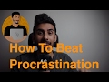How to Beat Procrastination? – AskQazi 2