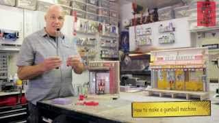 Building Miniature Gumball Machines with Randy Hage