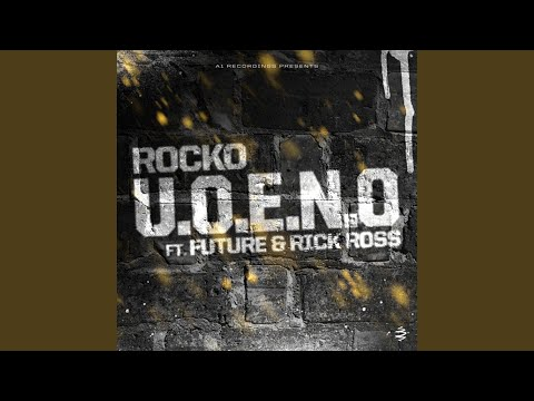 U.O.E.N.O. (feat. Future, Rick Ross)
