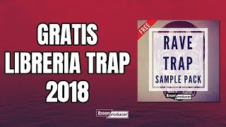 Libreria de Trap 2018 GRATIS - Rave Drum Kit