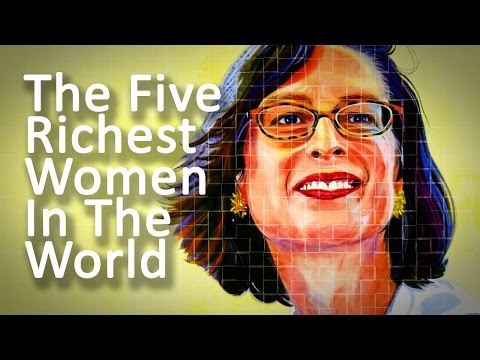 The Five Richest Women in the World