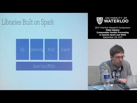 Matei Zaharia, Stanford University Composable Parallel Processing in Apache Spark and Weld