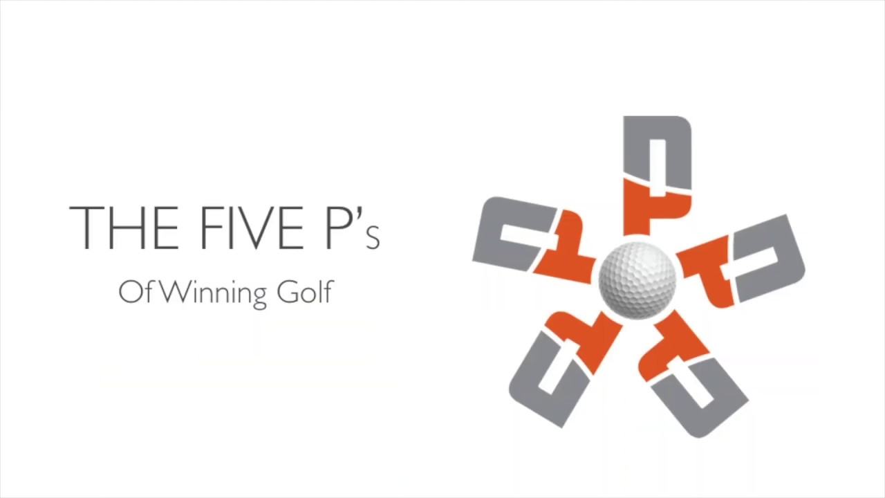 The 5 p's of Winning Golf - Introduction