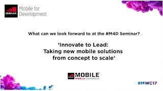 What can we look forward to at the M4D Seminar at #MWC17?