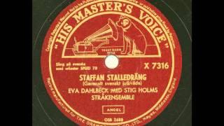 Eva Dahlbeck med Stig Holms Stråkensemble - Staffan Stalledräng