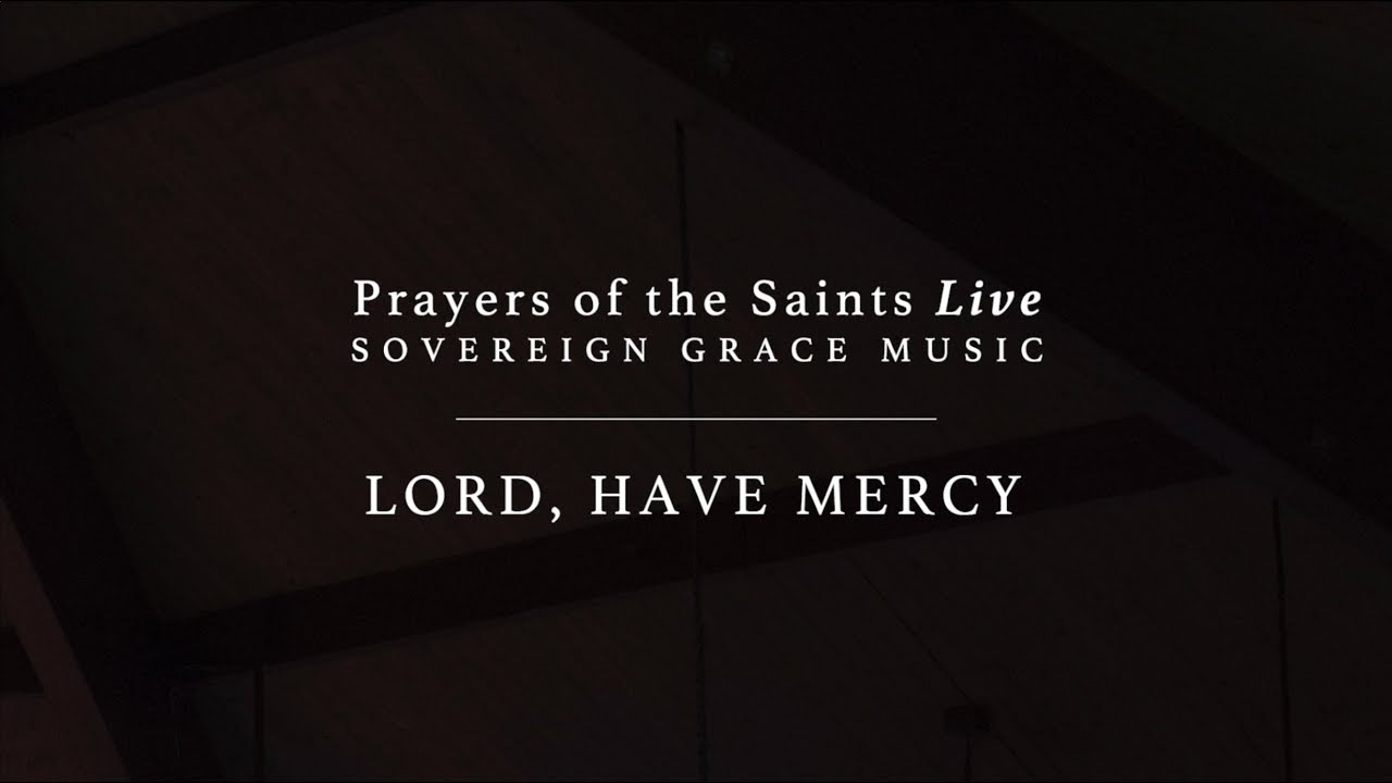 Lord, Have Mercy [Official Lyric Video]
