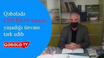 QƏBƏLƏDƏ COVİD-19 XƏSTƏSİ İCTİMAİ YERDƏ AŞKARLANIB - QƏBƏLƏ TV