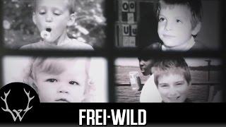 Frei.Wild - Unvergessen Unvergänglich Lebenslänglich (Offizielles Video)