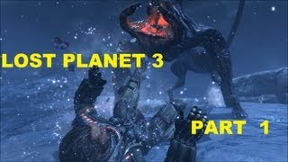 Lost Planet 3 (Part 1) HD PC Playthrough Walkthrough Gameplay