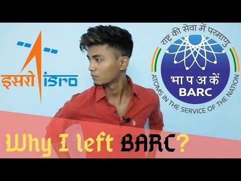 Why I left BARC?
