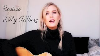 Riptide - Vance Joy (Re-cover by Lilly Ahlberg)