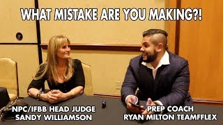Most Common Mistake Bikini/Any Competitors Make with Sandy Williamson Head Npc/Ifbb judge!