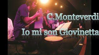 C.Monteverdi - Io mi son Giovinetta (SV 86)