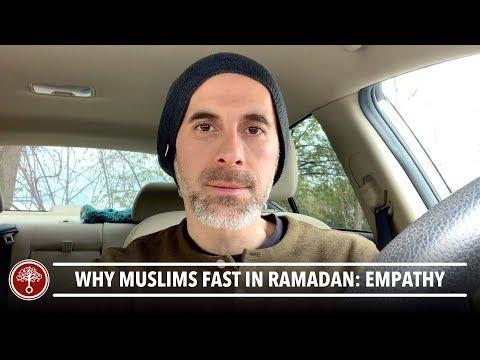 Why Do Muslims Fast In Ramadan: Empathy