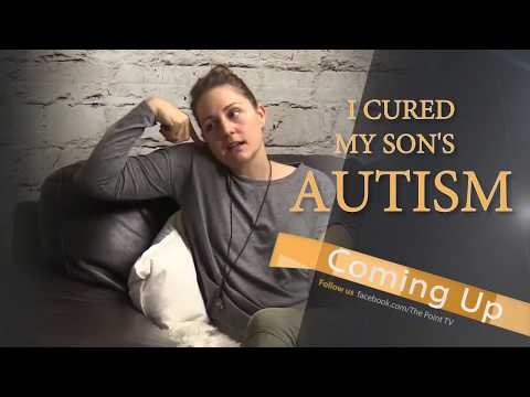 TPTV   I cured my son of AUTISM with Leah Follett