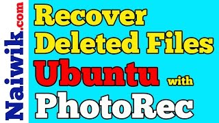 Recover Deleted files in Linux - Ubuntu 16.04 with PhotoRec