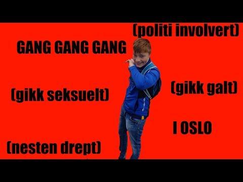 Gang gang i Oslo