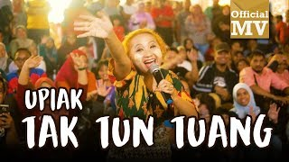 Video Upiak - Tak Tun Tuang (NEW VER.) (Official Music Video) download MP3, 3GP, MP4, WEBM, AVI, FLV November 2018