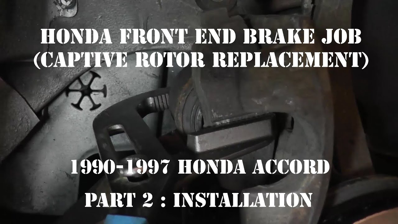 1990 1997 Accord Brake Job Captive Rotor Replacement Hub Over Caption Diagram Of The Basic Front Disc Setup Arotor B Part 2