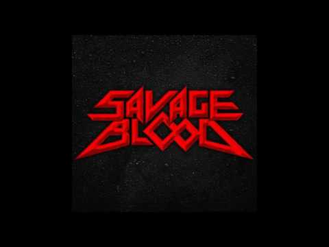 Savage Blood -  Savage Blood [EP] (2016)