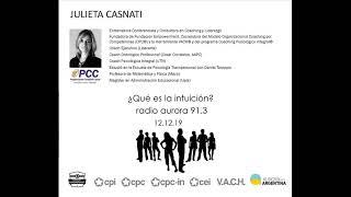 '¿Qué es la intuición?' Columna de Julieta Casnati en radio Aurora 12.12.19
