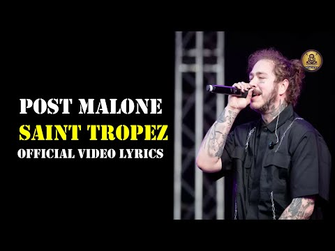 Post Malone -  Saint Tropez {Official Video}