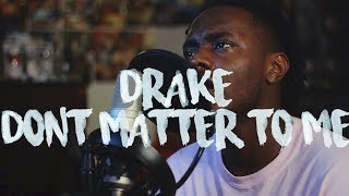 Drake ~ Don't Matter To Me feat. Michael Jackson (Kid Travis Cover feat. Just Shad)