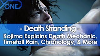 Death Stranding's Death Mechanic, Timefall Rain, Chronology, & More Explained