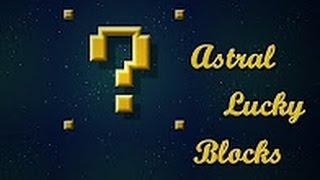 Как установить мод Астральный Лаки Блок Minecraft