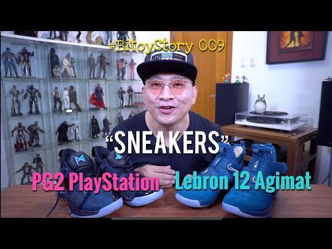 #BitoyStory 009: Sneakers