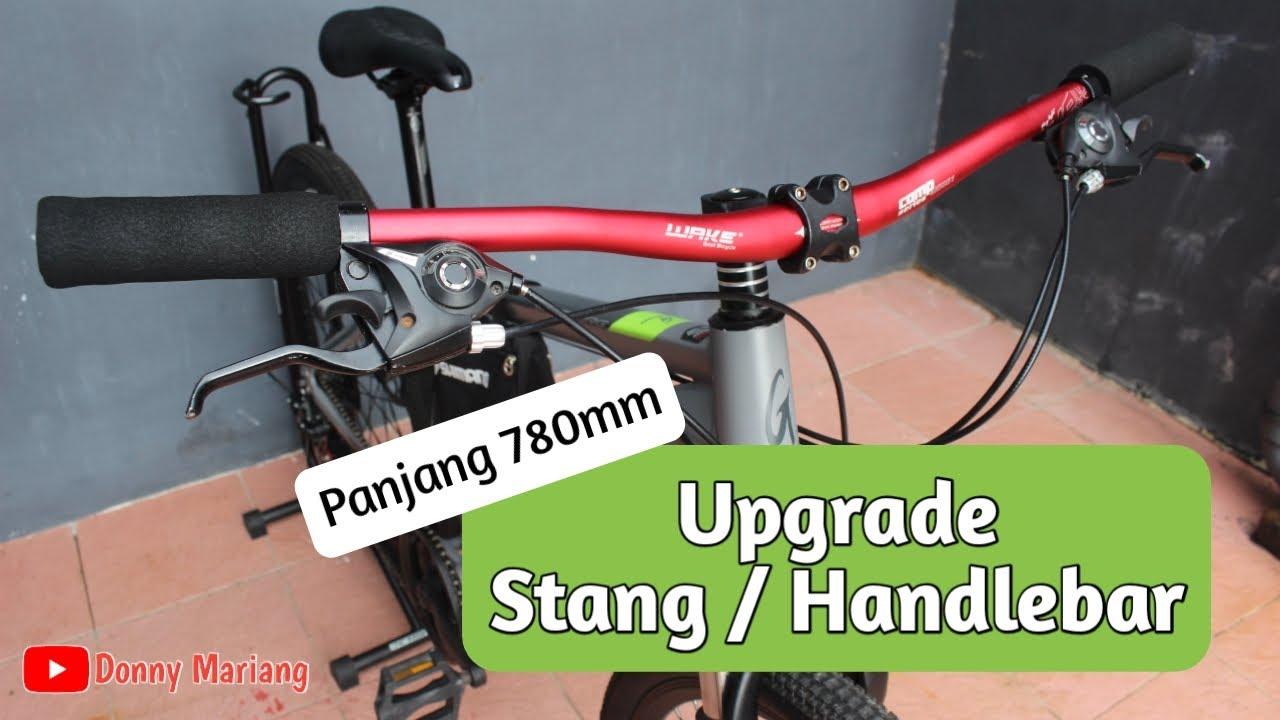 Ganti Stang Upgrade Stang Handlebar Sepeda Mtb Wake 780mm Youtube
