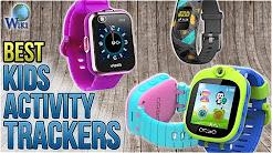 6 Best Kids Activity Trackers 2018