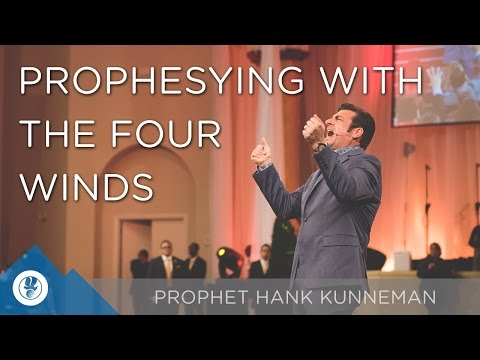 Prophesying with the Four Winds  in your Mouth - Prophet Hank Kunneman | SFMS