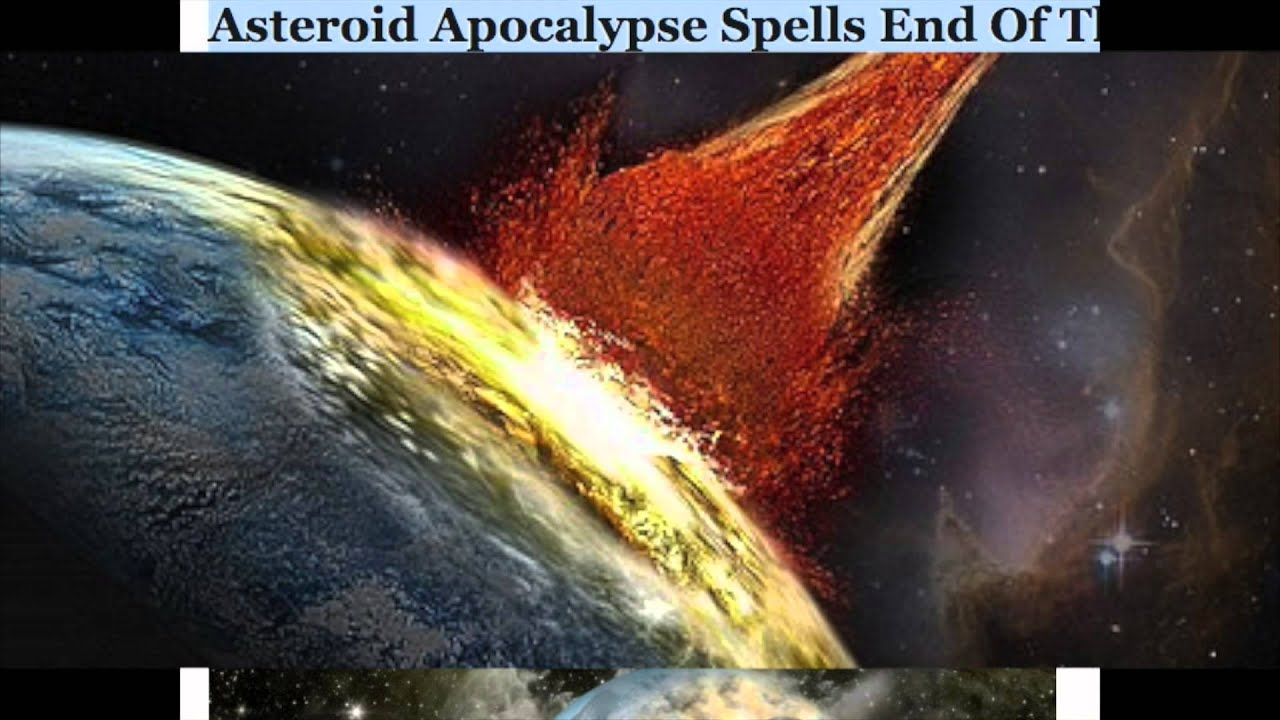 September 2015 Asteroid Apocalypse Hits Earth - YouTube