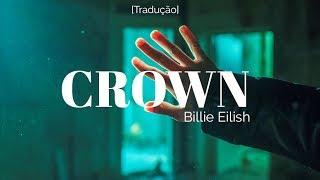Baixar Billie Eilish - You Should See Me In a Crown [Legendado/Tradução]