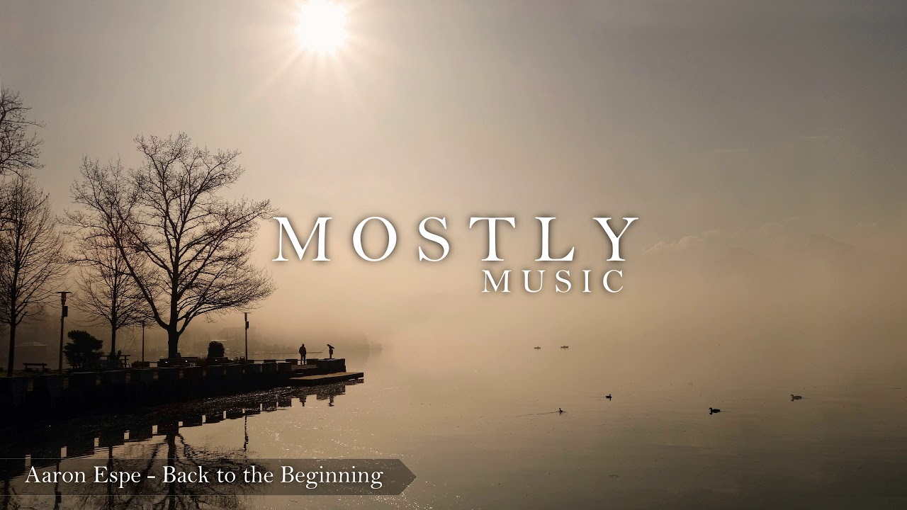 aaron-espe-back-to-the-beginning-m-o-s-t-l-y-music