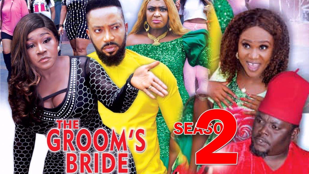 Download THE GROOMS BRIDE SEASON 2 - Fredrick Leonard New Movie 2021 Latest Nigerian Nollywood Movie