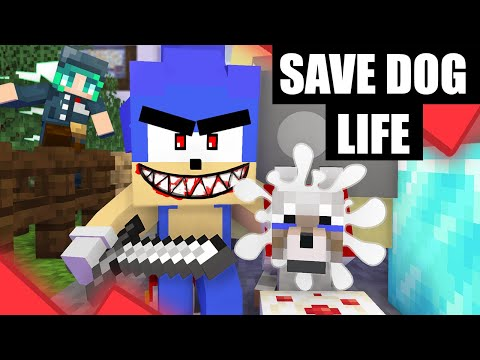 Monster School: SAVE DOG LIFE FROM SONIC .EXE CHALLENGE - Minecraft Animation