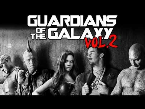 Soundtrack Guardians of the Galaxy Vol. 2 (Theme Song) - Musique film Les Gardiens de la Galaxie 2