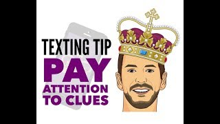 Pay Attention to The Text She Sends | Texting Tips for Men | Flirting Tips