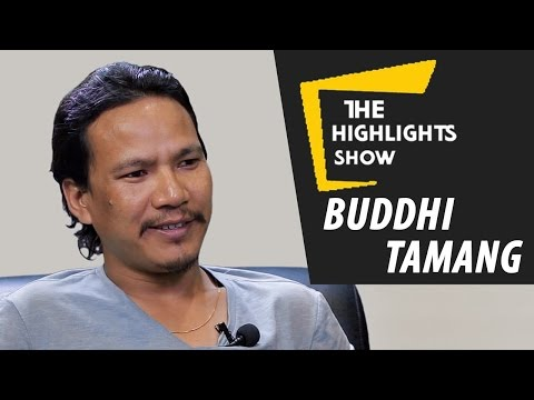 Famous Nepali Actor Buddhi Tamang at The Highlights Show | Episode 12 | Part 1