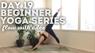 DAY 19/30 Beginner Yoga Series | Get Sweaty Flow