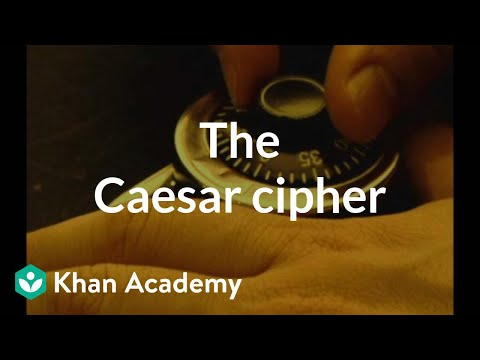The Caesar cipher | Journey into cryptography | Computer Science | Khan Academy