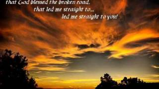 Rascal Flatts - God Blessed The Broken Road ft. Carrie Underwood (lyrics on screen)