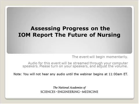 Assessing Progress on the Implementation of the Recommendations of The Future of Nursing