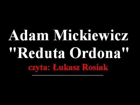 Reduta Ordona Opowiadanie Adiutanta Adam Mickiewicz Czyta łukasz Rosiak