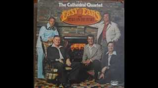 The Cathedrals - Easy On The Ears & Heavy On The Heart (Complete Album)