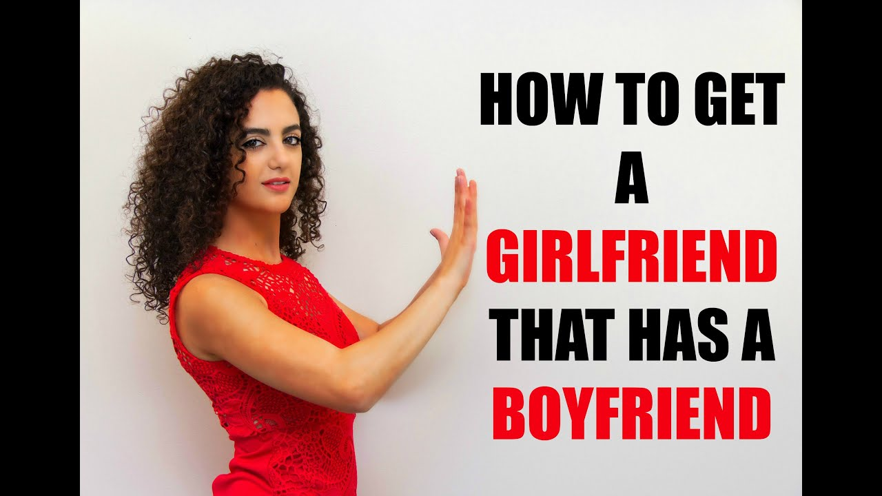 How to get a guy dating another girl