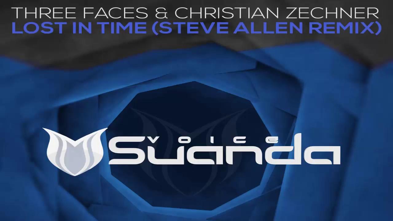 Three Faces & Christian Zechner - Lost In Time (Steve Allen Extended Remix)
