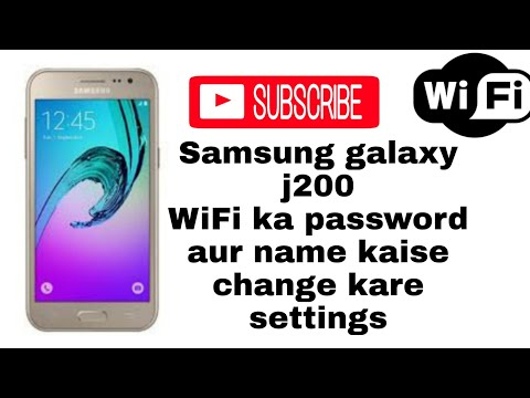 How to change Samsung J2 WiFi networks password and name